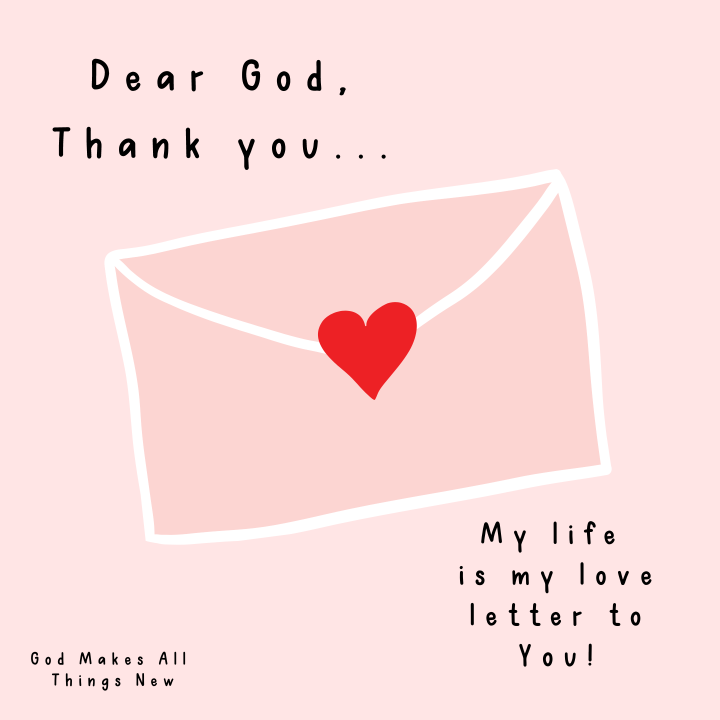 Dear God, Thank You…