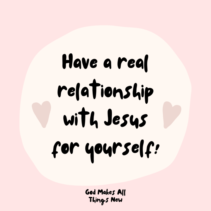 A Real Relationship withJesus❤