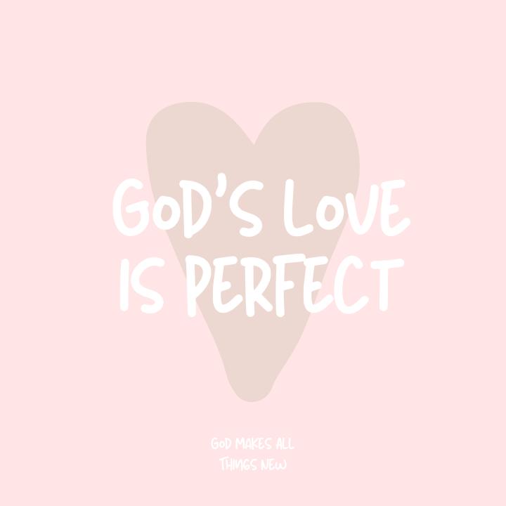 God's Love isPerfect